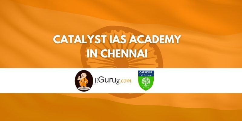 Catalyst IAS Academy in Chennai Review