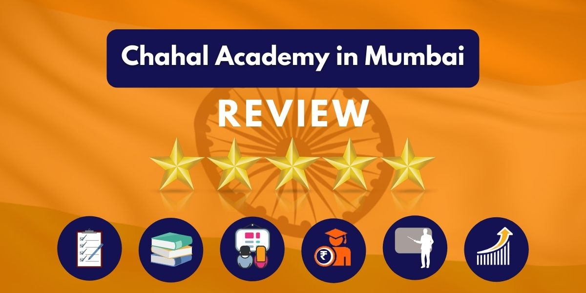 Chahal Academy IAS Coaching in Mumbai Review