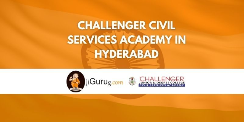 Challenger Civil Services Academy in Hyderabad Review