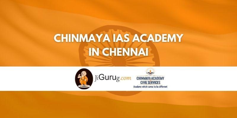 Chinmaya IAS Academy in Chennai Review