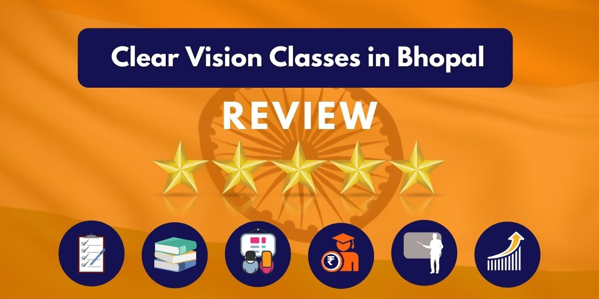 Clear Vision Classes in Bhopal Review