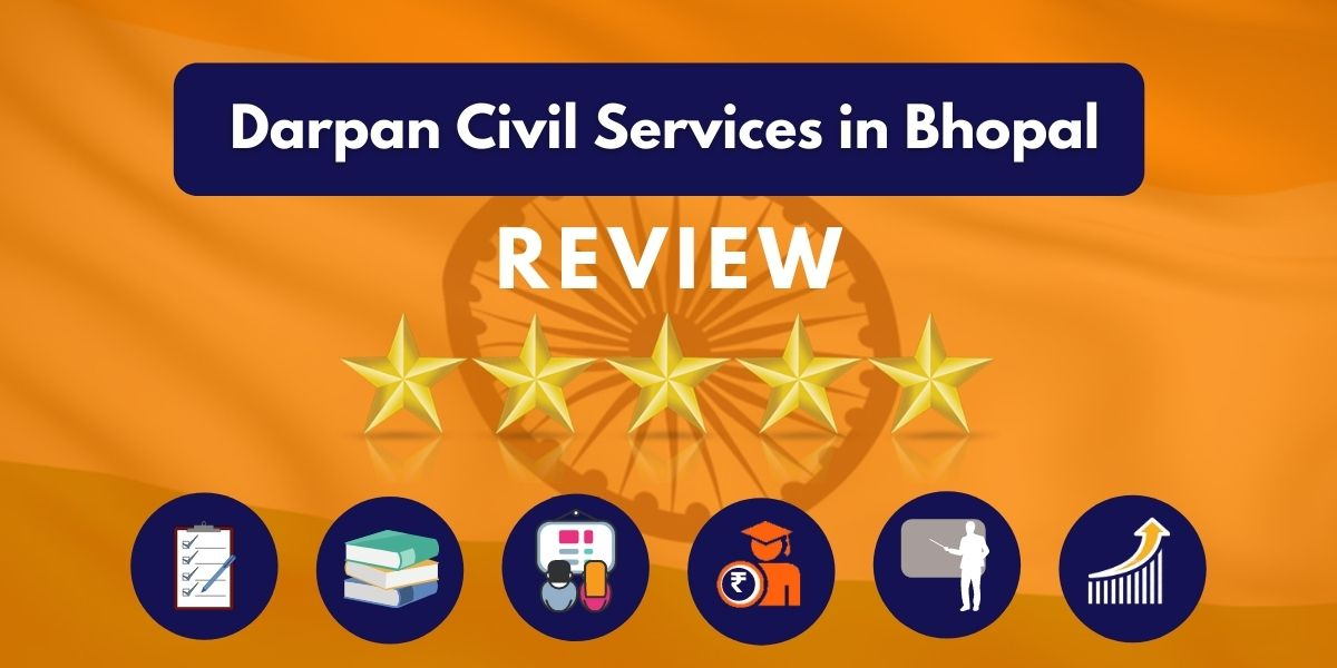 Darpan Civil Services in Bhopal Review