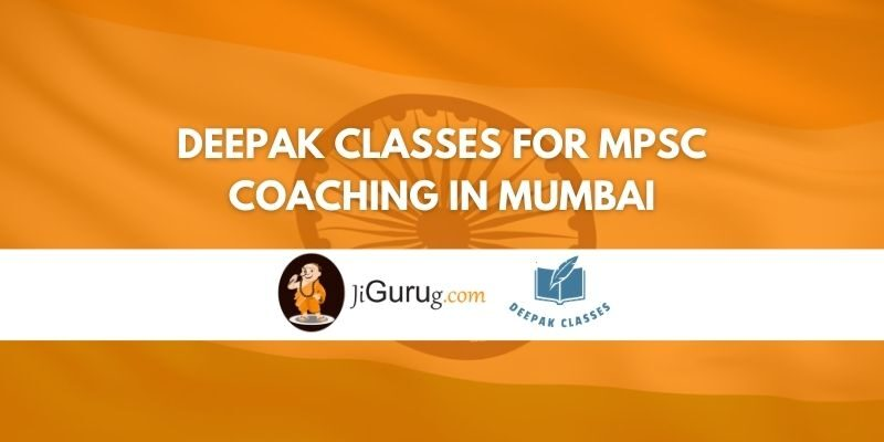 Deepak Classes for MPSC Coaching in Mumbai Review