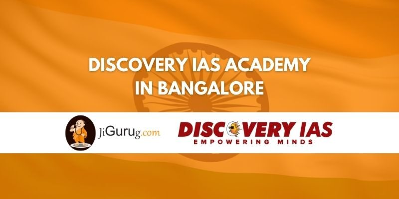 Discovery IAS Academy in Bangalore Review