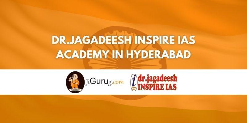 Dr.Jagadeesh Inspire IAS Academy in Hyderabad Review