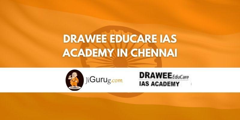 Drawee Educare IAS Academy in Chennai Review