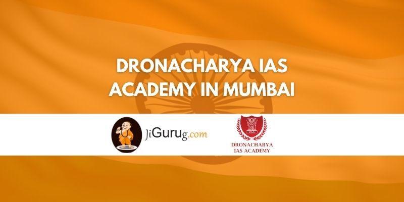 Dronacharya IAS Academy in Mumbai Review