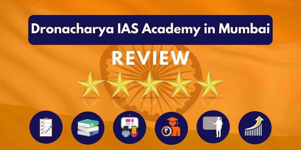 Dronacharya IAS Academy Mumbai Review