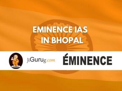 Eminence IAS Coaching in Bhopal Reviews