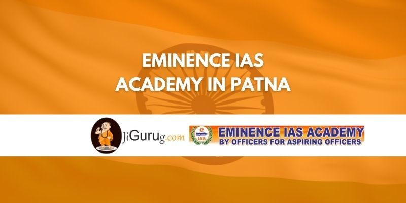 Eminence IAS academy in Patna Review