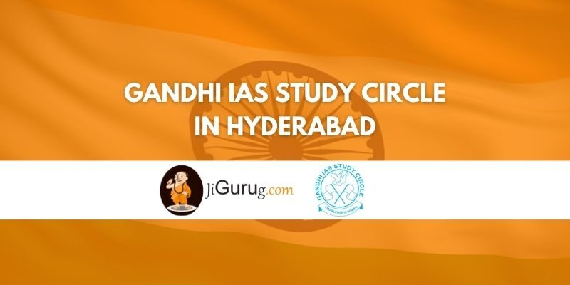 Gandhi IAS Study Circle in Hyderabad Review