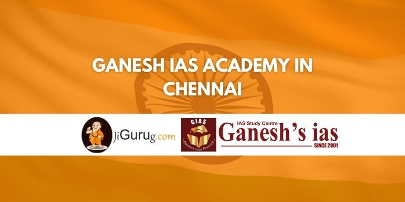 Ganesh IAS Academy in Chennai Review