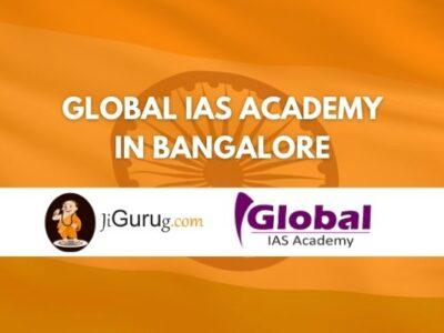 Global IAS Academy in Bangalore Review