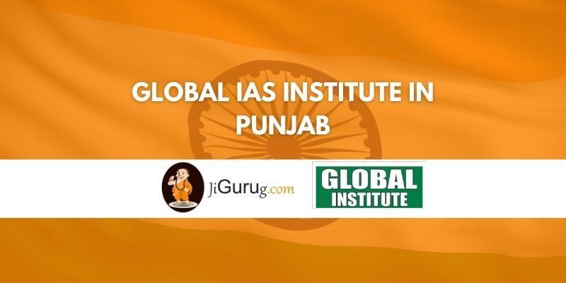 Global IAS Institute in Punjab Review