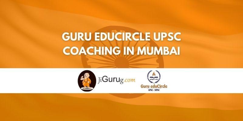 Guru EduCircle UPSC Coaching in Mumbai Review