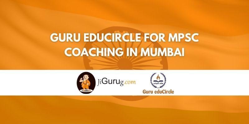 Guru EduCircle for MPSC Coaching in Mumbai Review