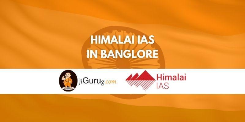 Himalai IAS in Bangalore Reviews