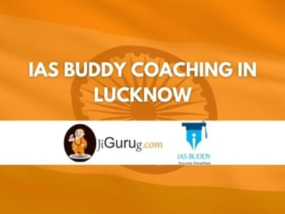 IAS Buddy Coaching in Lucknow Review