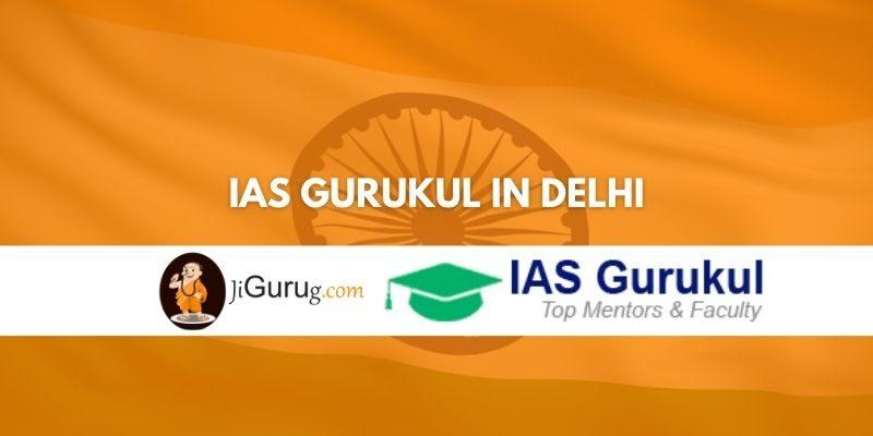 IAS Gurukul in Delhi Review