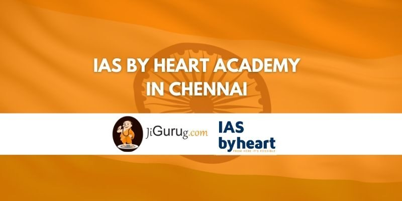 IAS by Heart Academy in Chennai Review