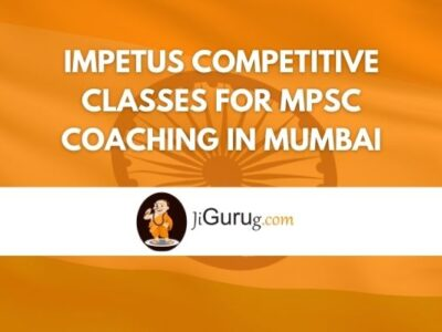 Impetus Competitive Classes for MPSC Coaching in Mumbai Review
