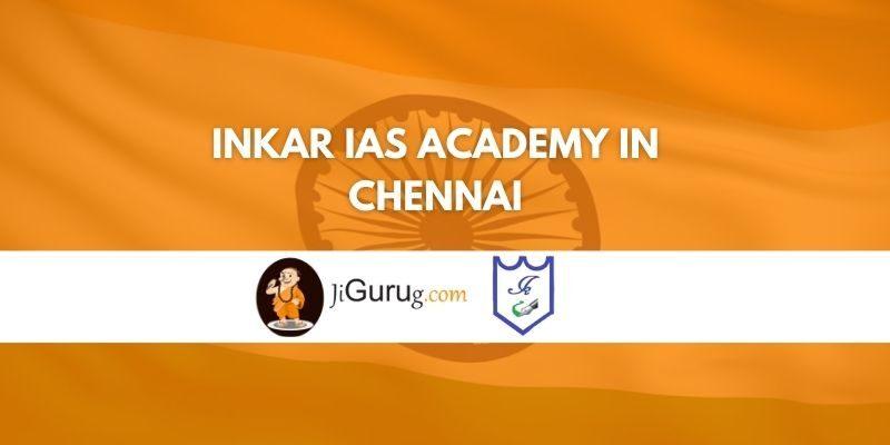 InKar IAS Academy in Chennai Review