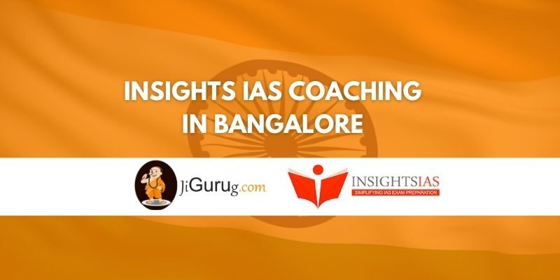 Insights IAS Coaching in Bangalore Review