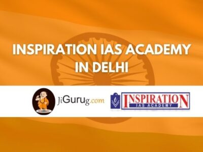 Inspiration IAS Academy in Delhi Review