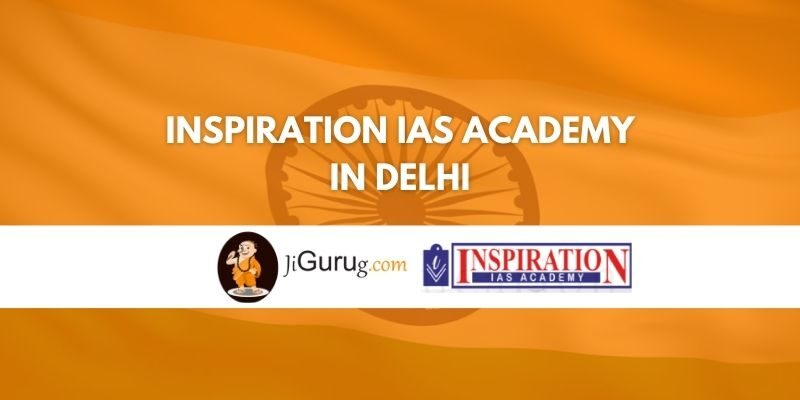 Inspiration IAS Academy in Delhi Review
