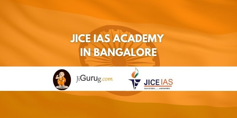 JICE IAS Academy in Bangalore Reviews