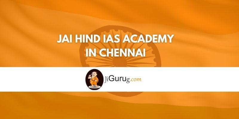 Jai Hind IAS Academy in Chennai Review
