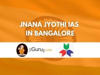 Jnana Jyothi IAS Coaching Centre Bangalore Review