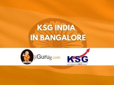 KSG India IAS Coaching in Bangalore Reviews