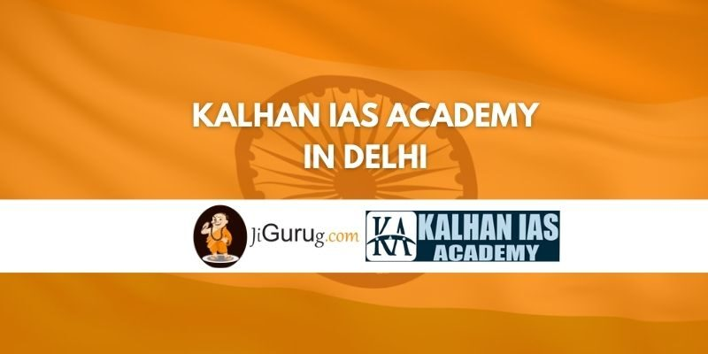 Kalhan IAS Academy in Delhi Review