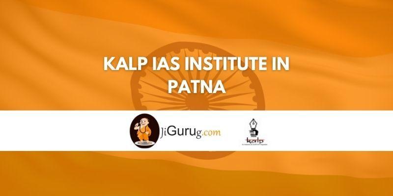 Kalp IAS Institute in Patna Review