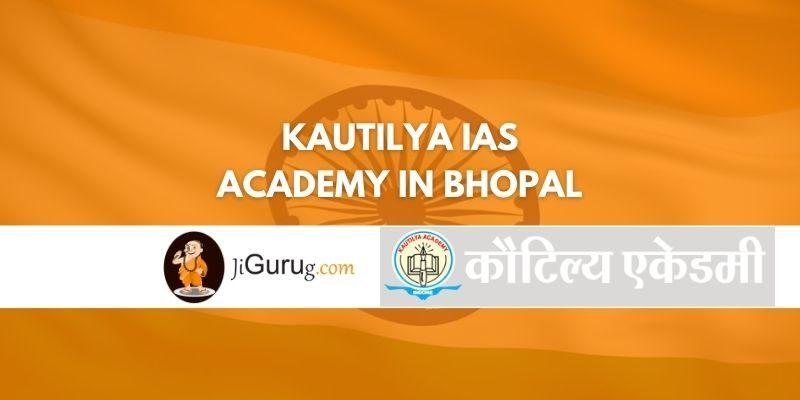 Kautilya IAS Academy in Bhopal Reviews