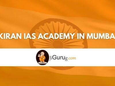 Kiran IAS Academy in Mumbai Review