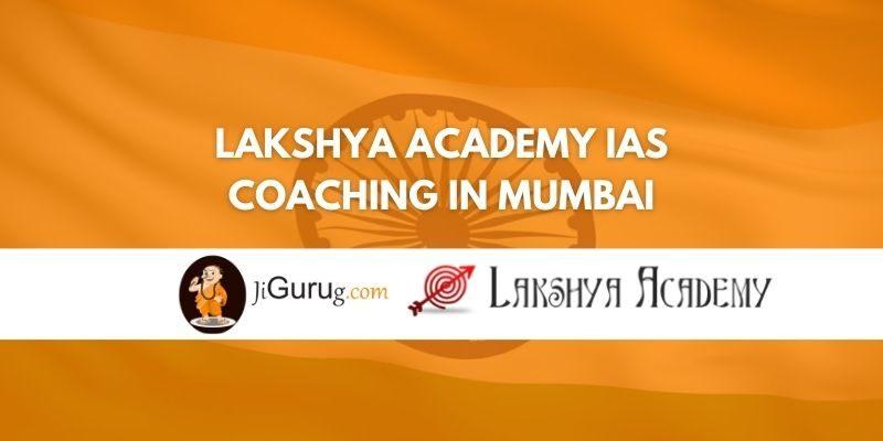Lakshya Academy IAS Coaching in Mumbai Review