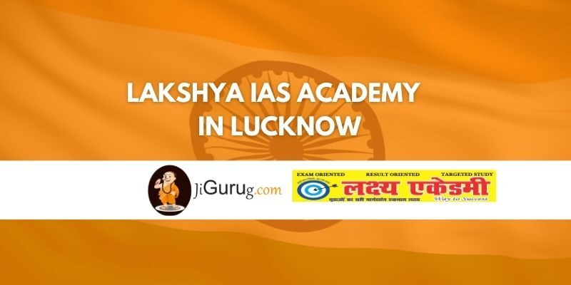 Lakshya IAS Academy in Lucknow Review