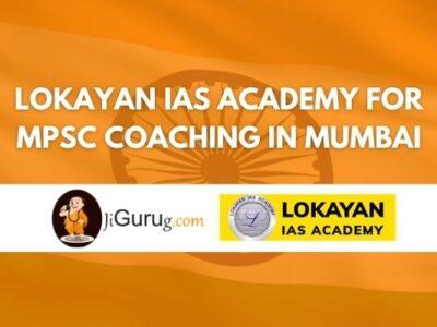 Lokayan IAS Academy for MPSC Coaching in Mumbai Review