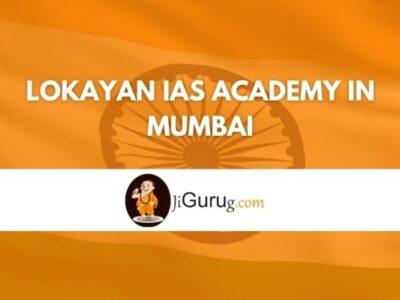 Lokayan IAS Academy in Mumbai Review