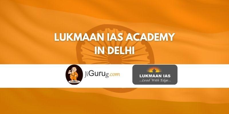 Lukmaan IAS Academy in Delhi Review