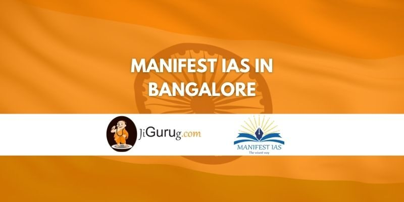 Manifest IAS Coaching in Bangalore Review