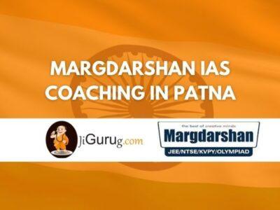 Margdarshan IAS Coaching in Patna Review