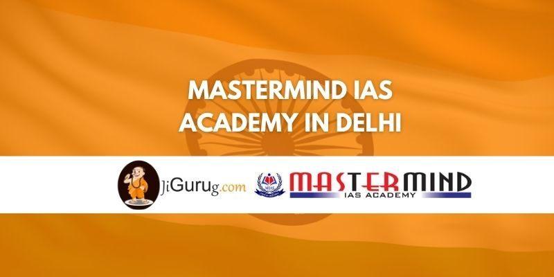 Mastermind IAS Academy in Delhi Review