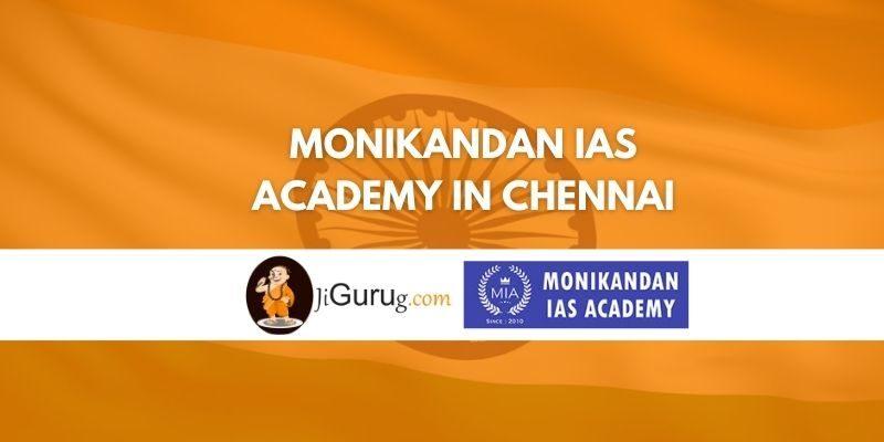 Monikandan IAS Academy in Chennai Review