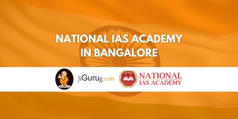 National IAS Academy Bangalore Review
