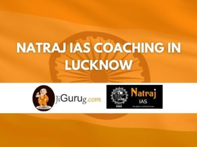 Natraj IAS Coaching in Lucknow Review
