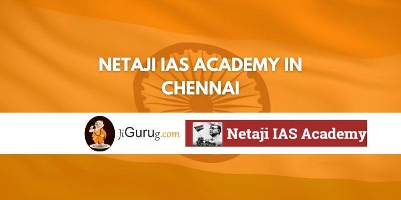 Netaji IAS Academy in Chennai Review