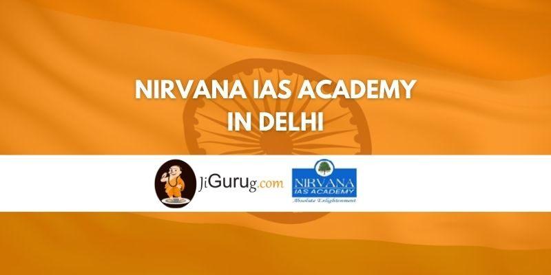 Nirvana IAS Academy in Delhi Review